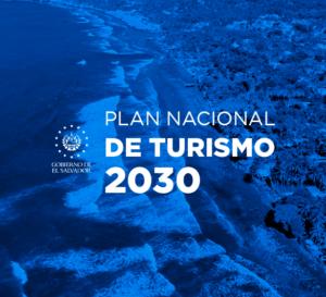Salvador ministerio de turismo plan nacional de turismo 2030